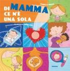 DI-MAMMA-CE-NE-UNA-SOLA-02